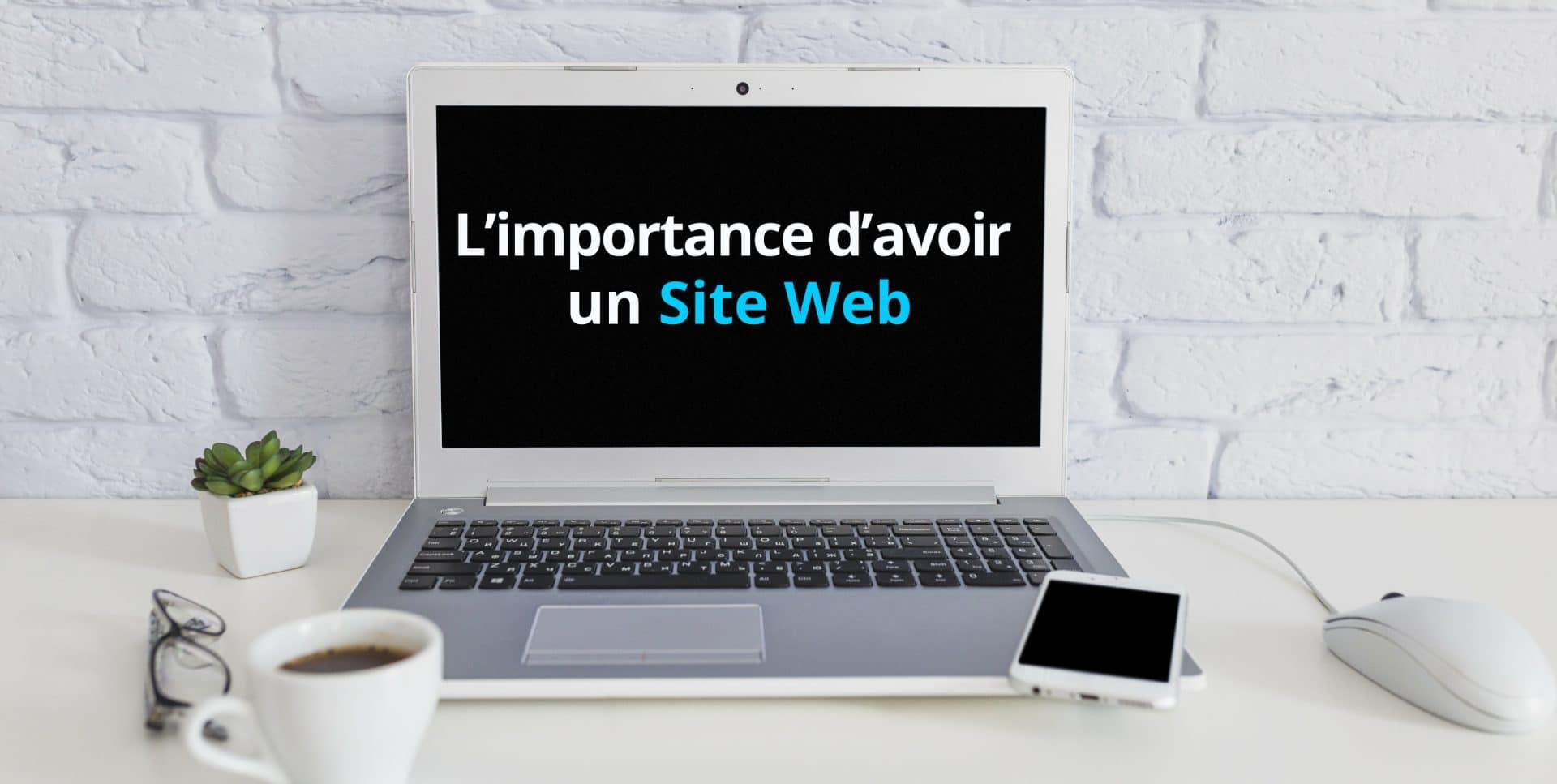 Importance d'un site internet pour une entreprise
