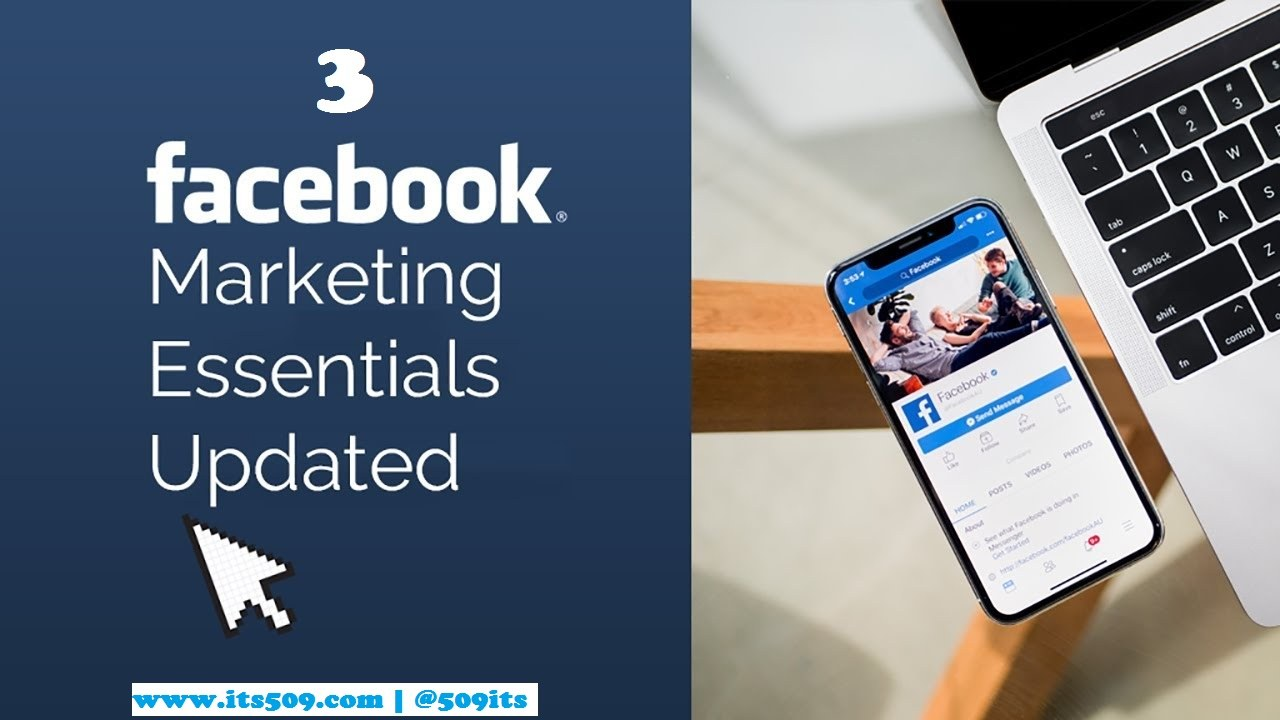 Facebook Marketing: les 3 essentiels à maitriser