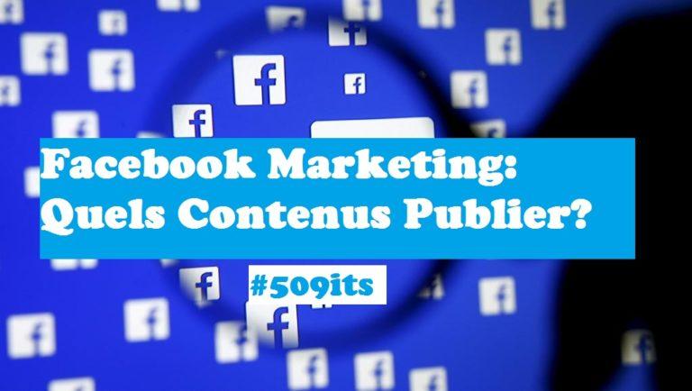 quels contenus publier sur facebook